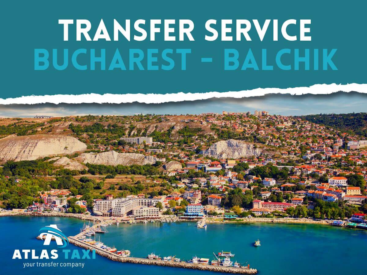 Taxi Transfer Service Bucharest Balchik