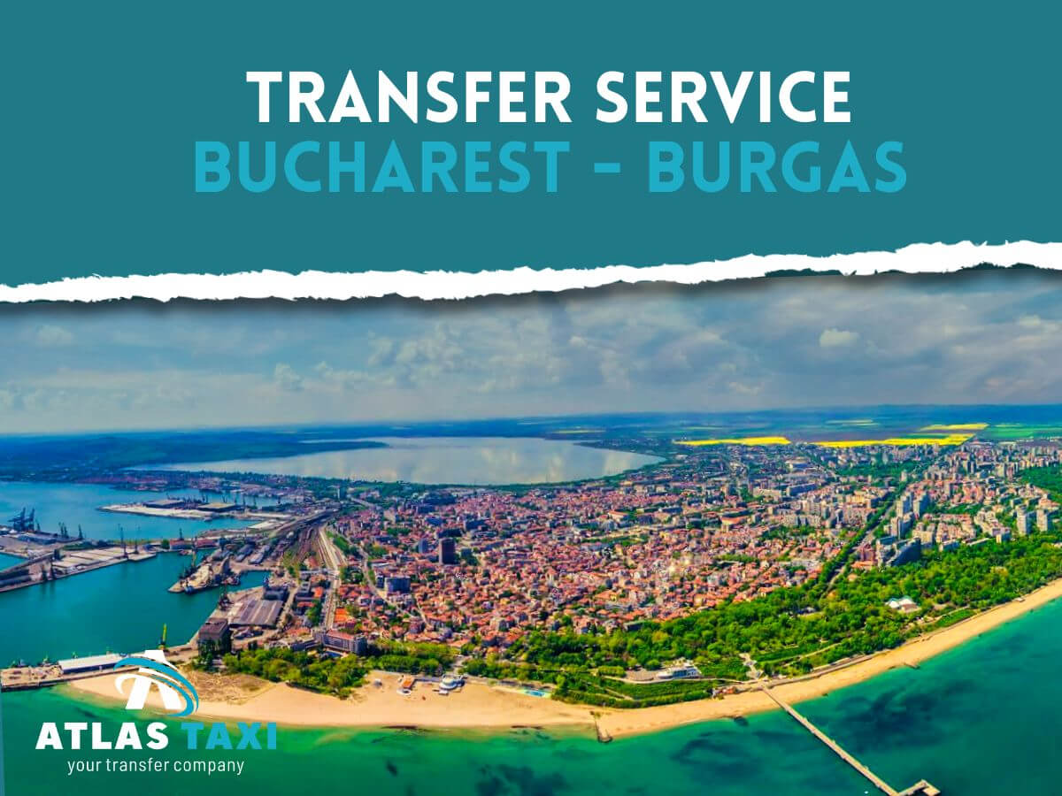 Taxi Transfer Service Bucharest Burgas
