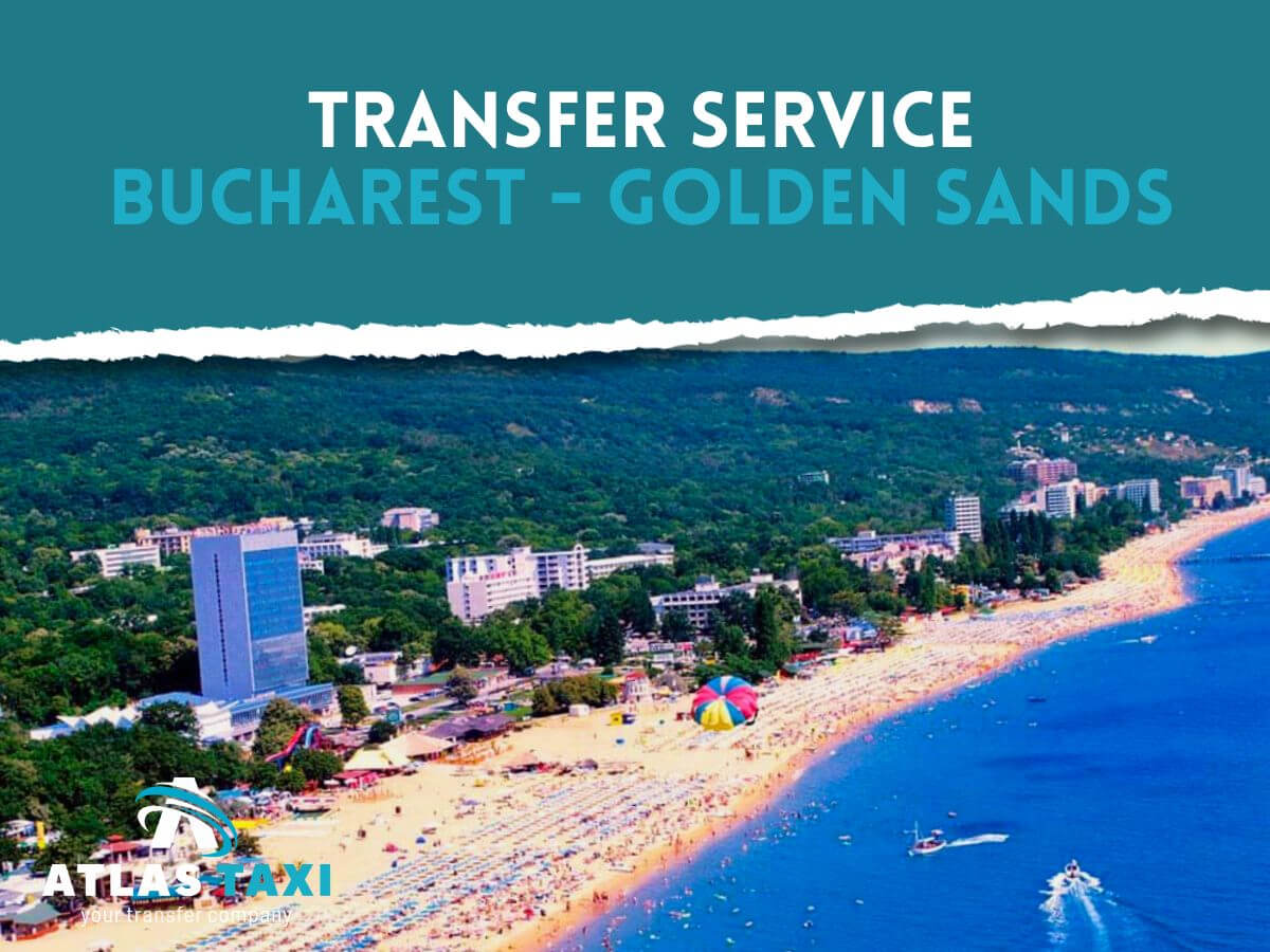 Taxi from Bucharest to Golden Sands Transfer Service