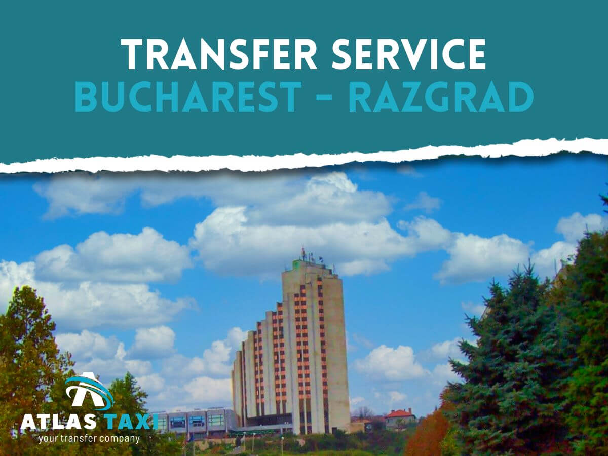 Taxi from Bucharest to Razgrad Transfer Service