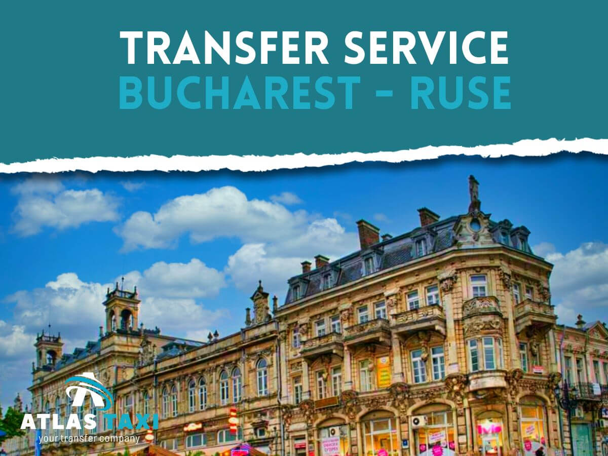 Taxi Transfer Service Bucharest Ruse
