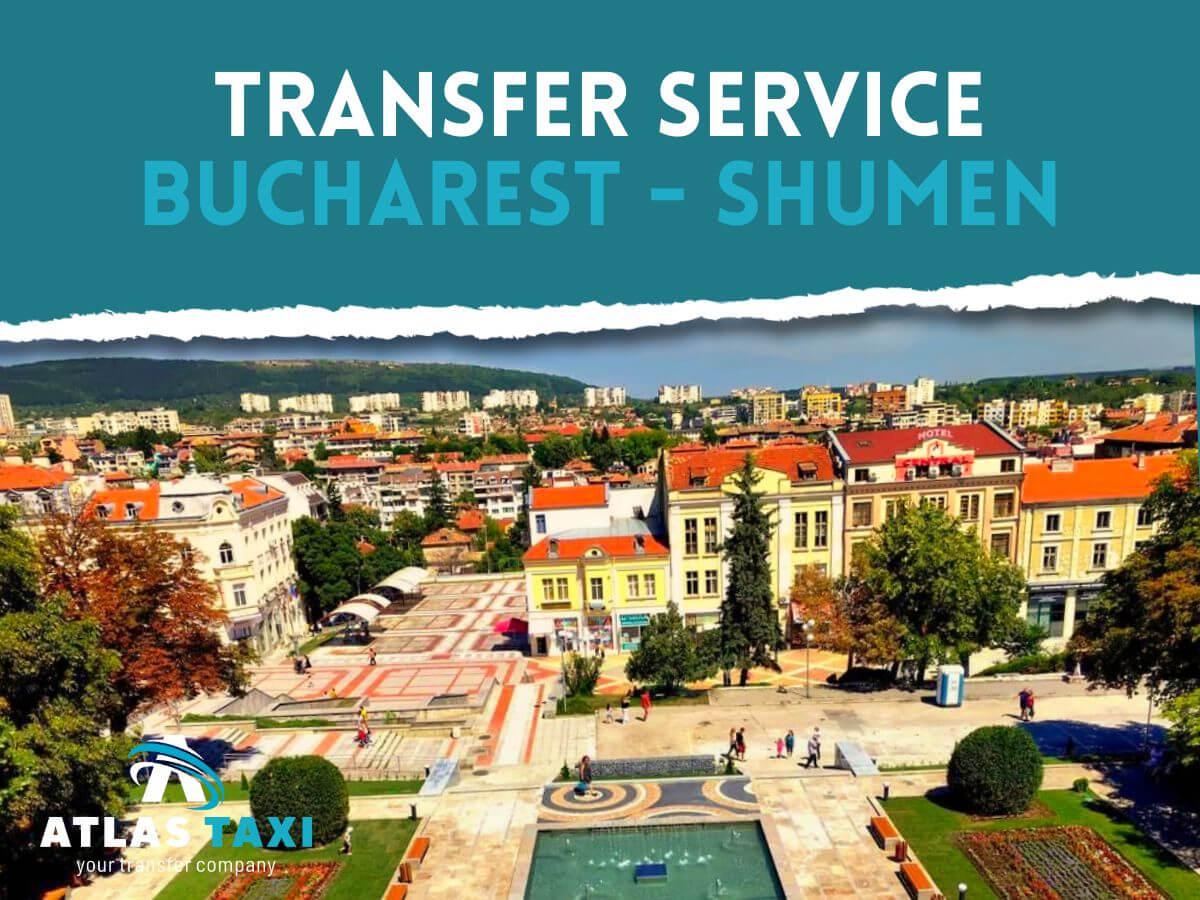 Taxi Transfer Service Bucharest Shumen