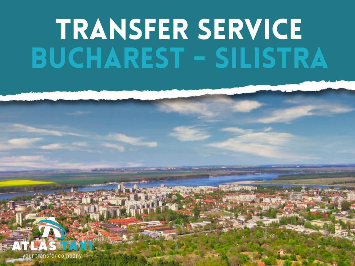 Taxi Transfer Service Bucharest Silistra