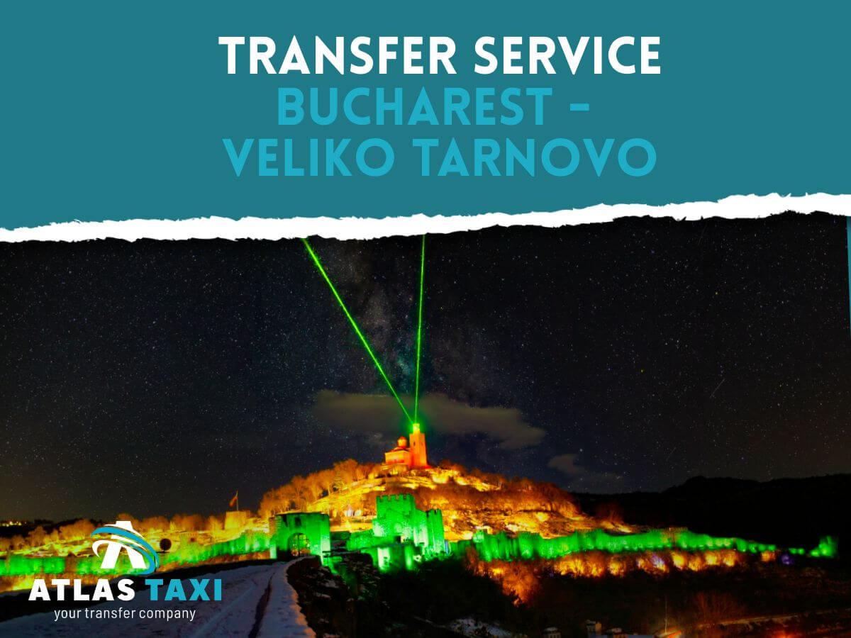 Taxi Transfer Service Bucharest Veliko Tarnovo