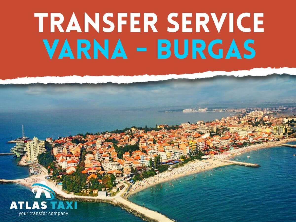 Taxi from Varna to Burgas Transfer Service