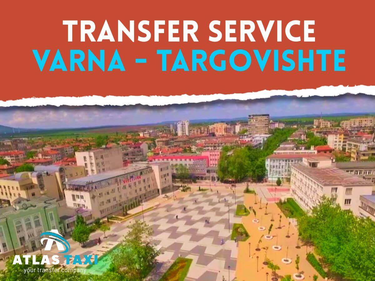 Taxi Transfer Service Varna Targovishte