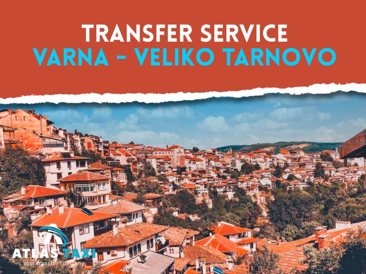 Taxi Transfer Service Varna Veliko Tarnovo