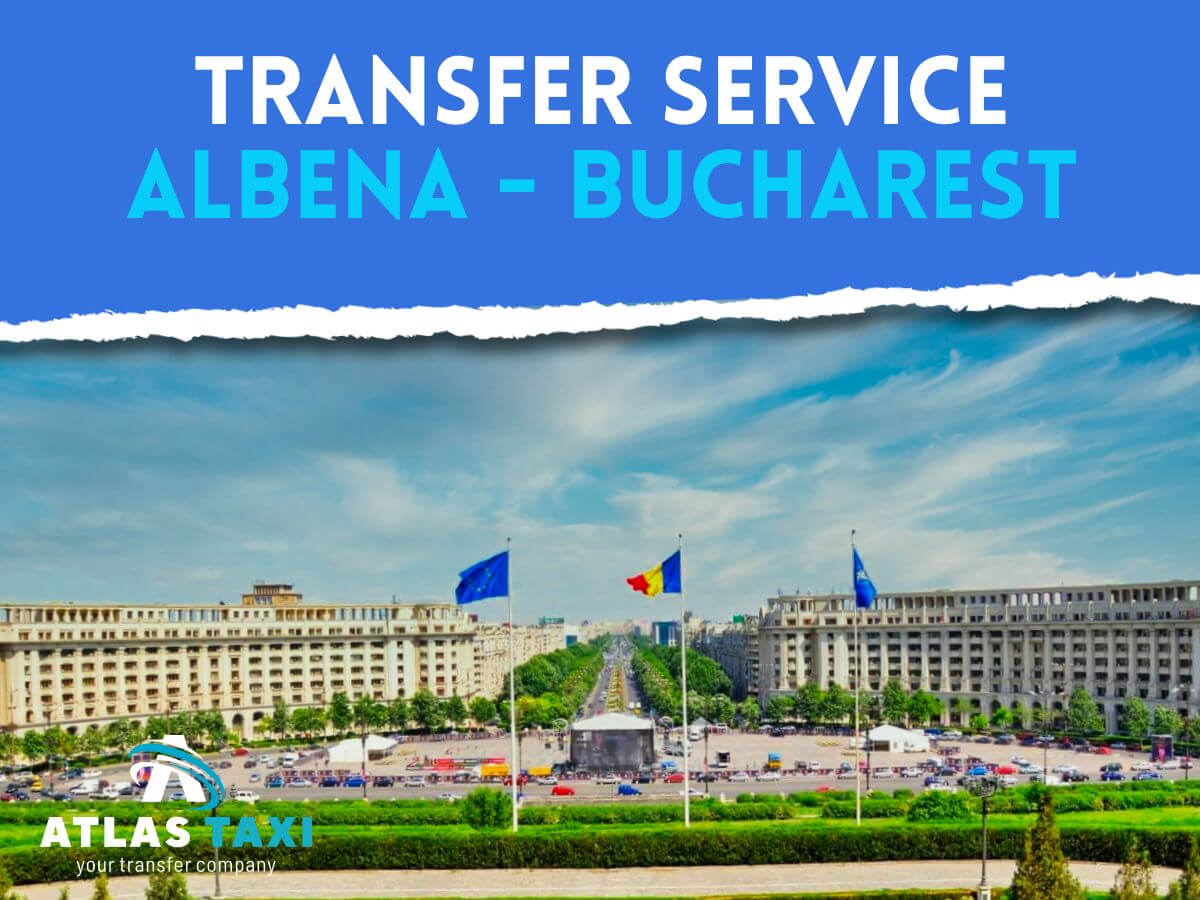Taxi Transfer Service from Albena to Bucharest