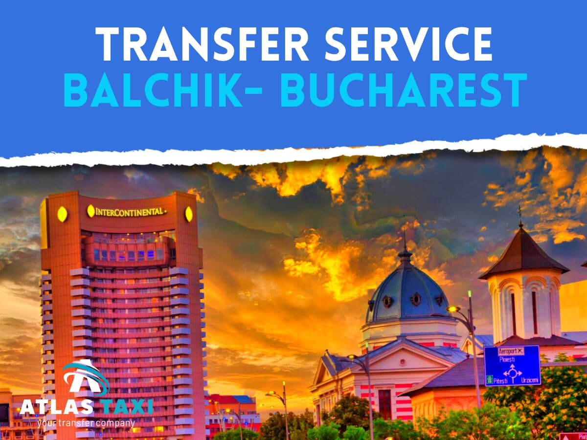 Taxi Transfer Service from Balchik to Bucharest