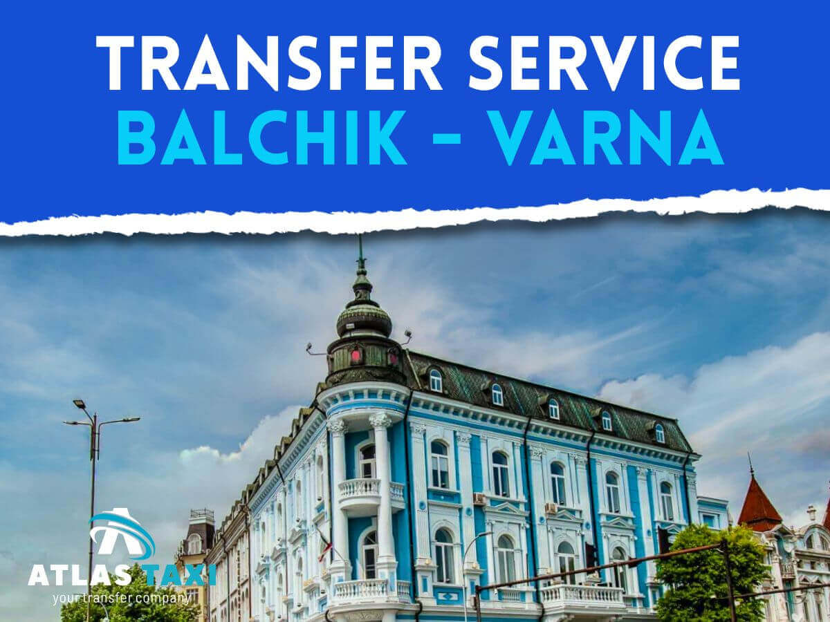 Taxi Transfer Service from Balchik to Varna