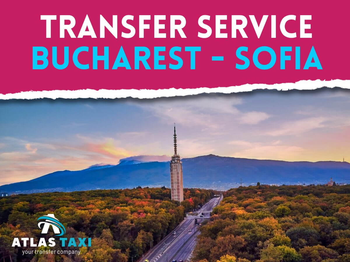 Taxi Transfer Service from Bucharest to Sofia