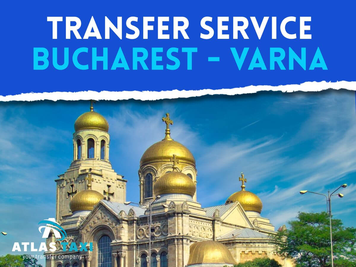 Taxi from Bucharest to Varna Transfer Service