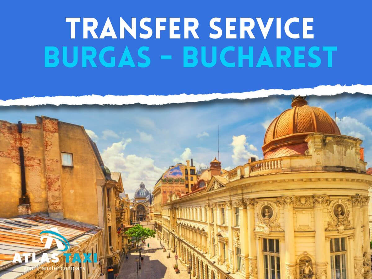 Taxi Transfer Service from Burgas to Bucharest