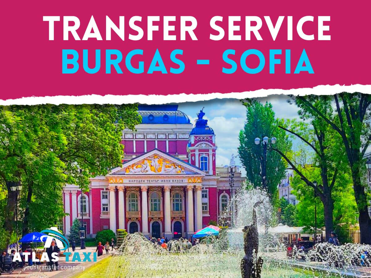 Taxi Transfer Service from Burgas to Sofia