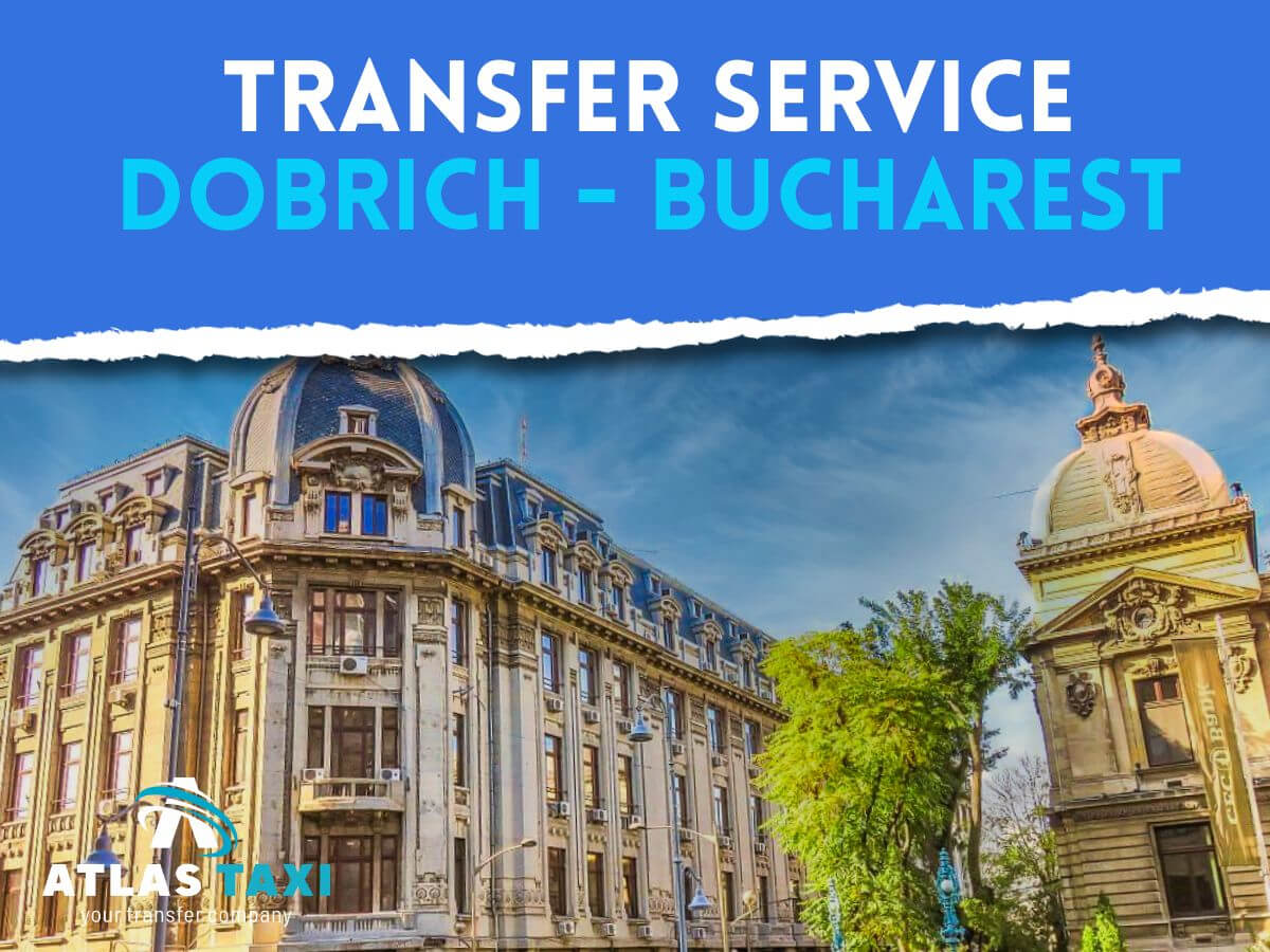 Taxi Transfer Service from Dobrich to Bucharest