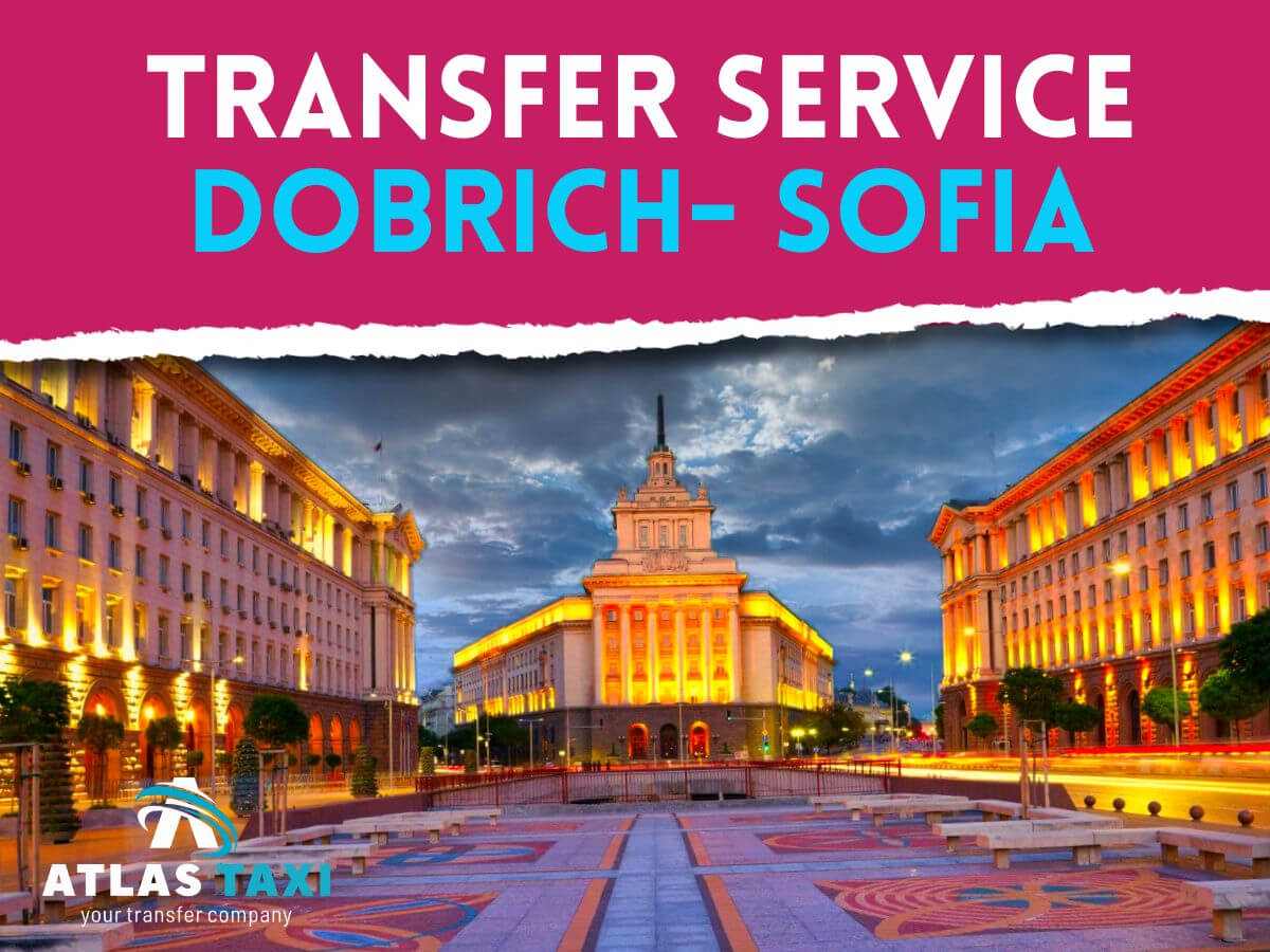 Taxi Transfer Service from Dobrich to Sofia