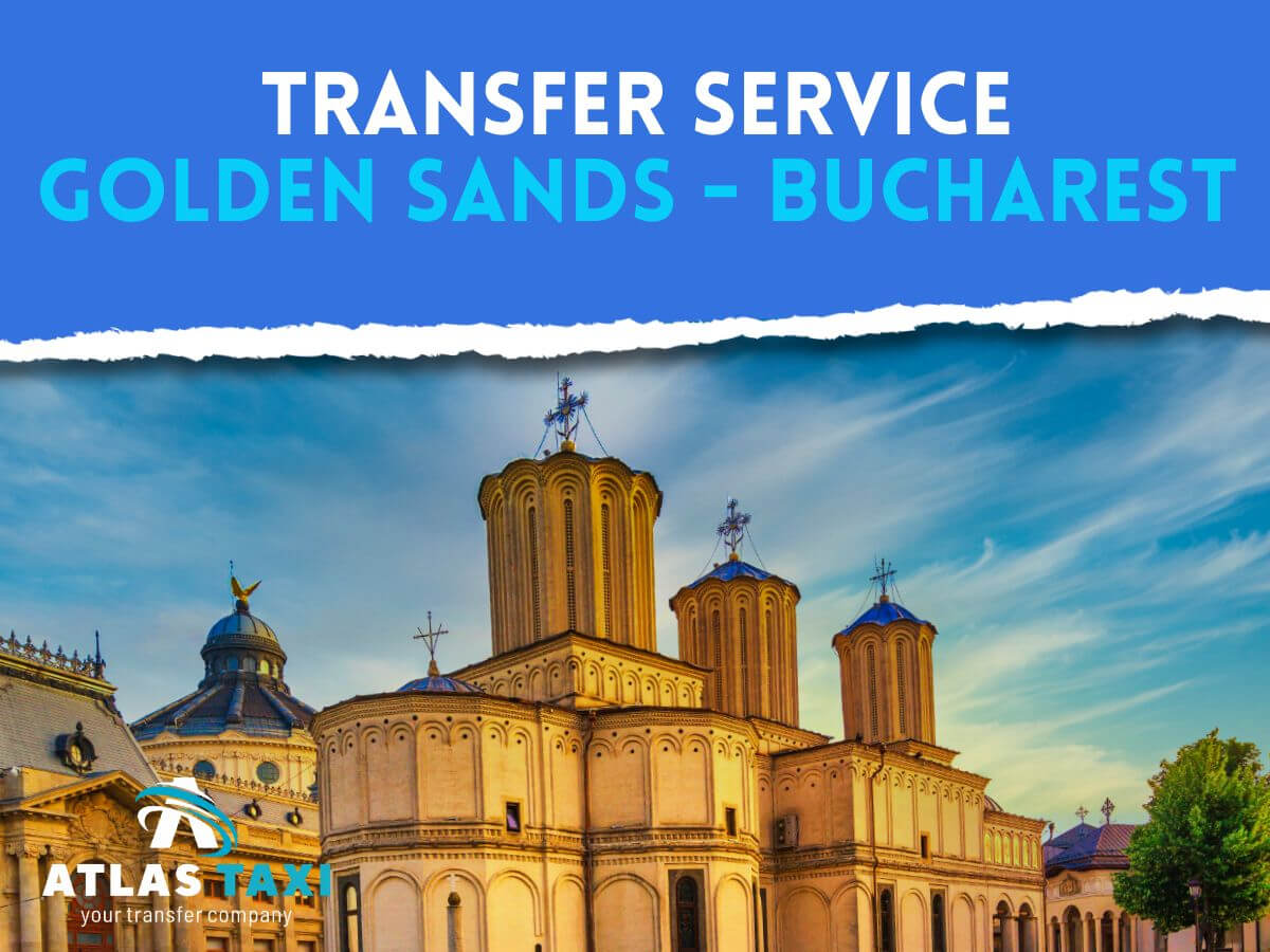 Taxi Transfer Service from Golden Sands to Bucharest