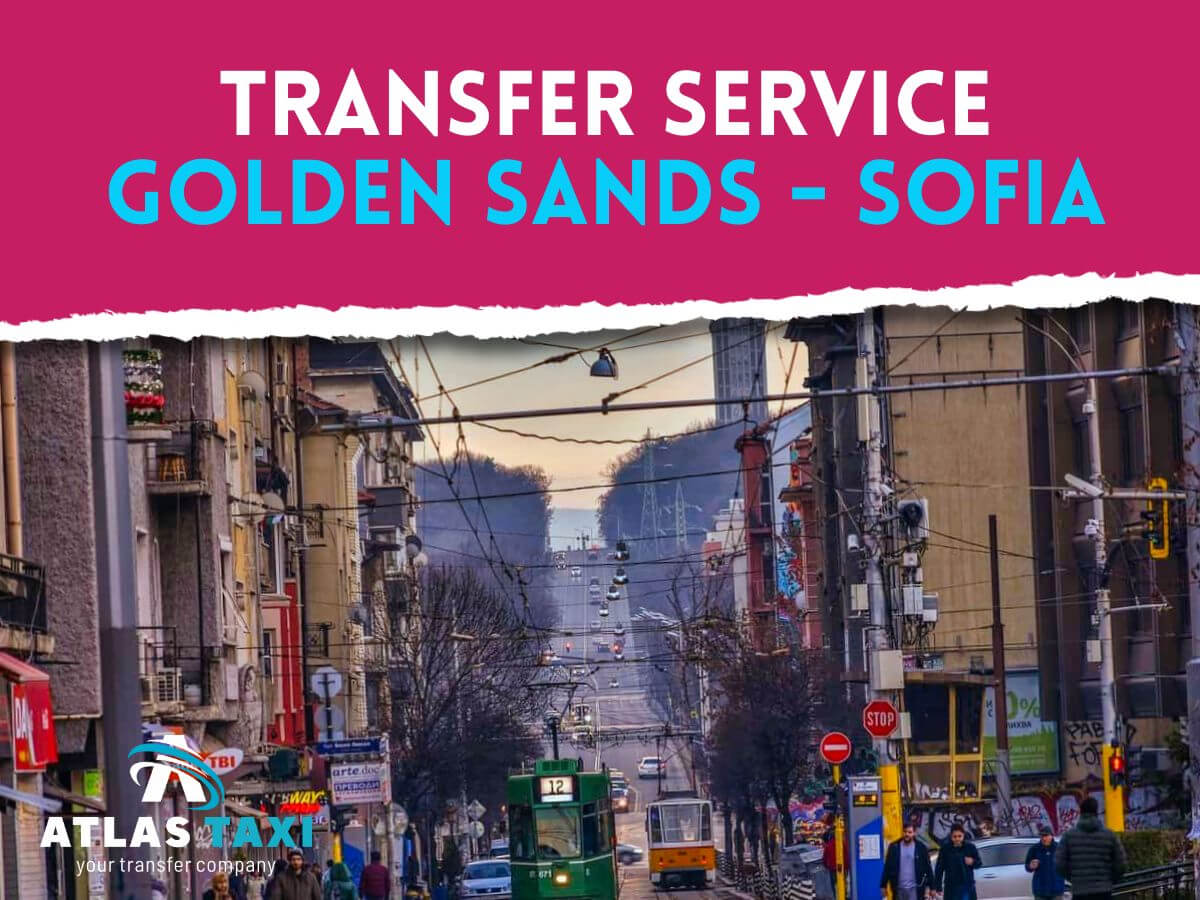 Taxi Transfer Service from Golden Sands to Sofia