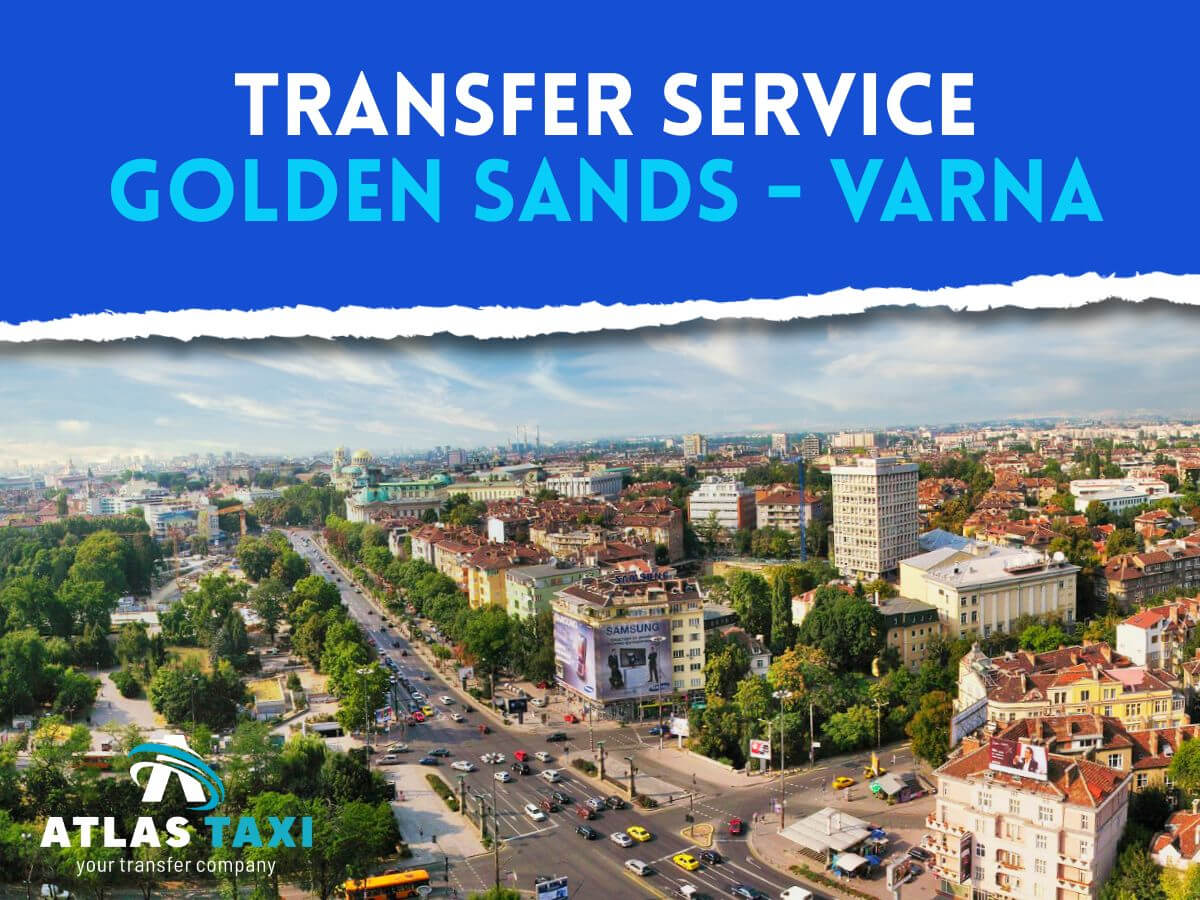 Taxi Transfer Service from Golden Sands to Varna