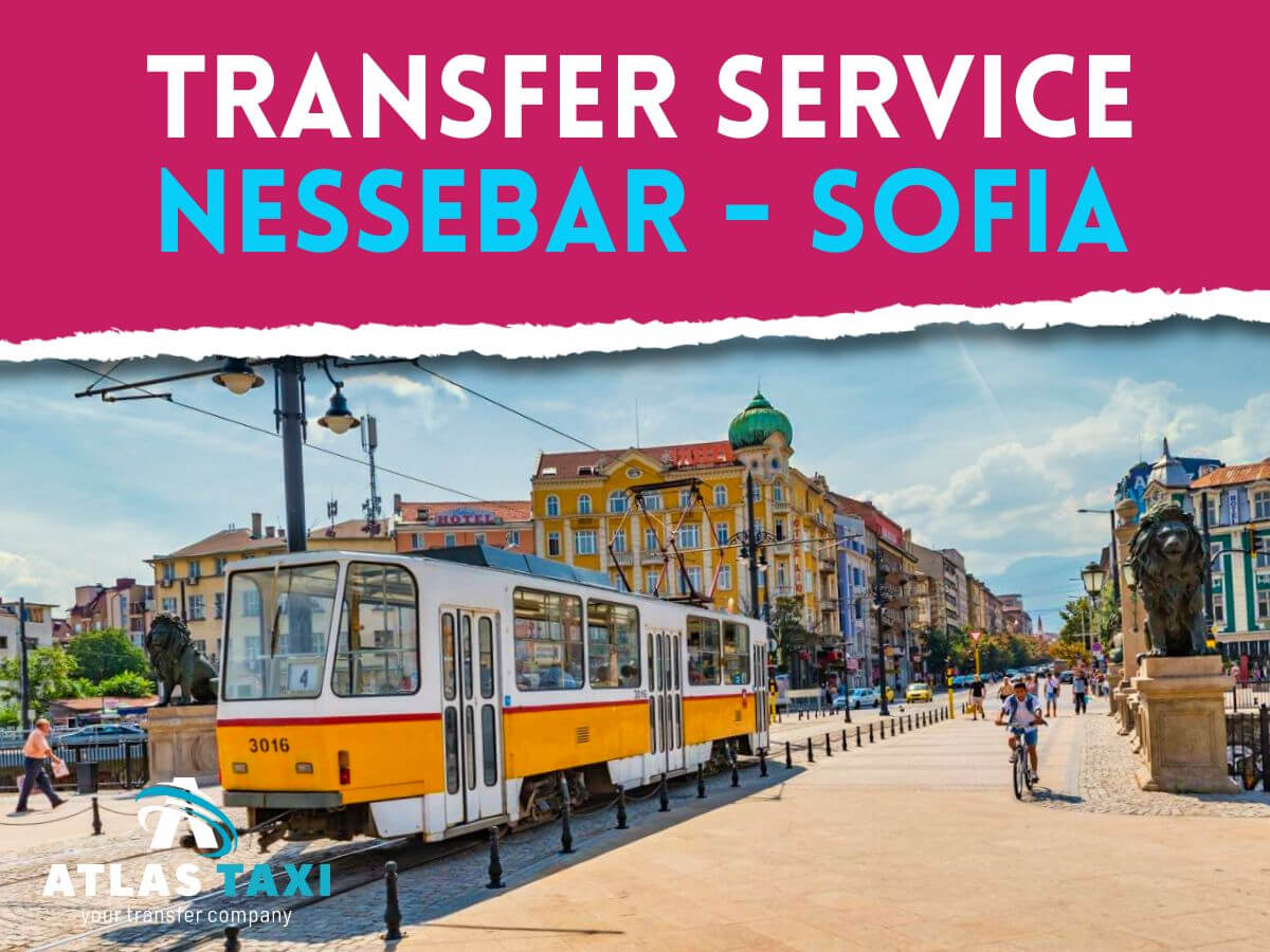 Taxi Transfer Service from Nessebar to Sofia