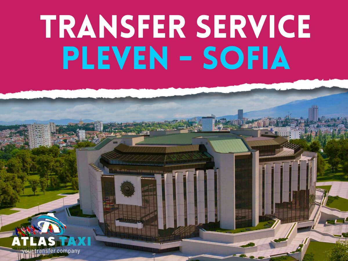 Taxi Transfer Service from Pleven to Sofia