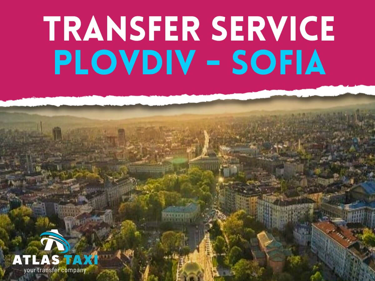 Taxi Transfer Service from Plovdiv to Sofia