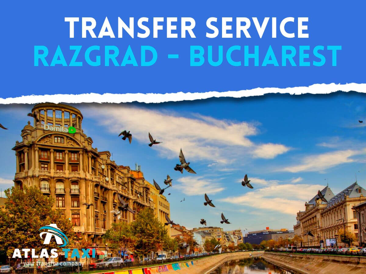 taxi-tTaxi Transfer Service from Razgrad to Bucharestransfer-razgrad-bucharest