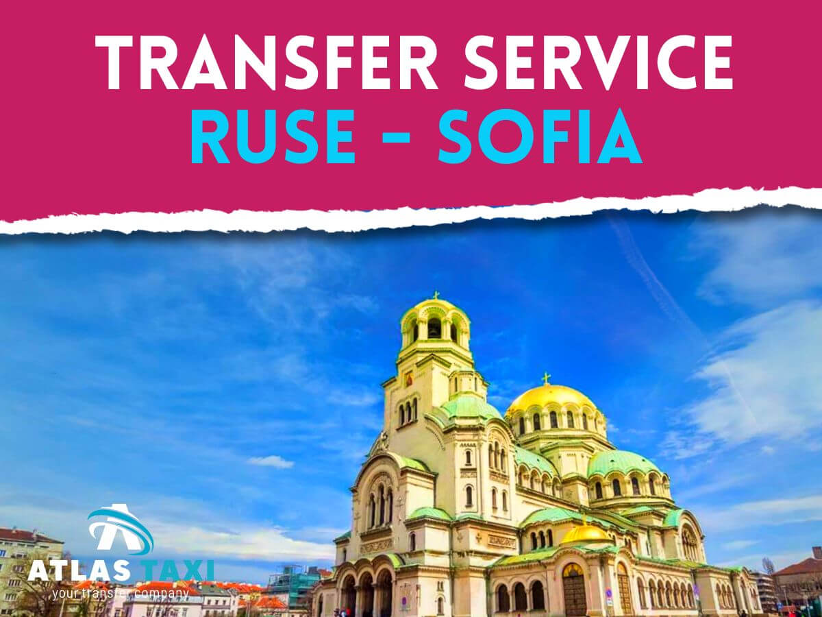 Taxi Transfer Service from Ruse to Sofia