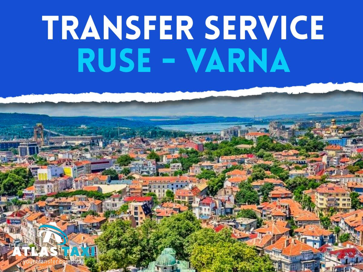 Taxi Transfer Service from Ruse to Varna