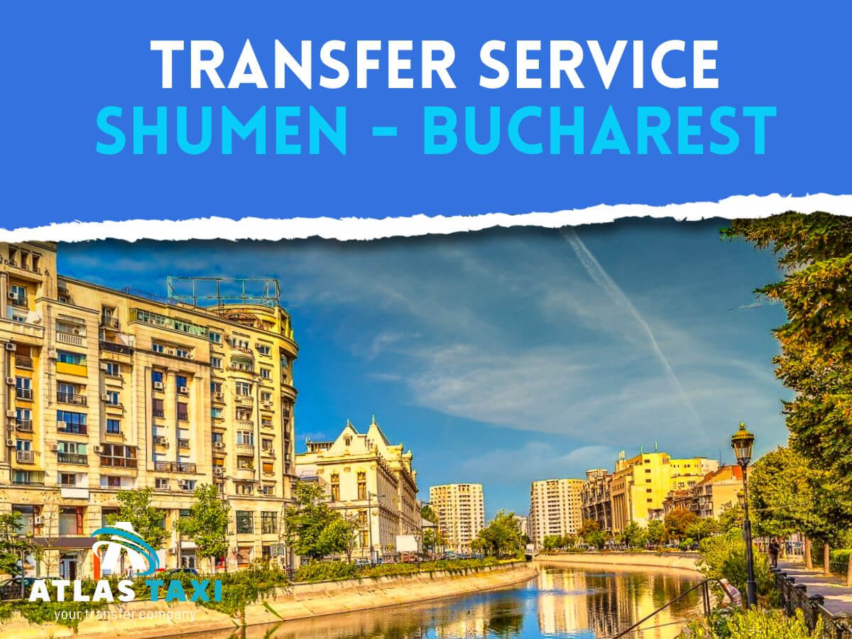 Taxi Transfer Service from Shumen to Bucharest
