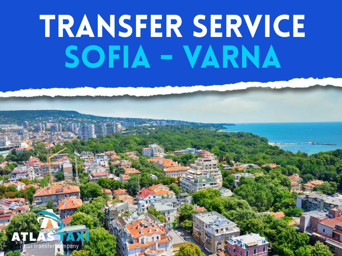 Taxi Transfer Service from Sofia to Varna