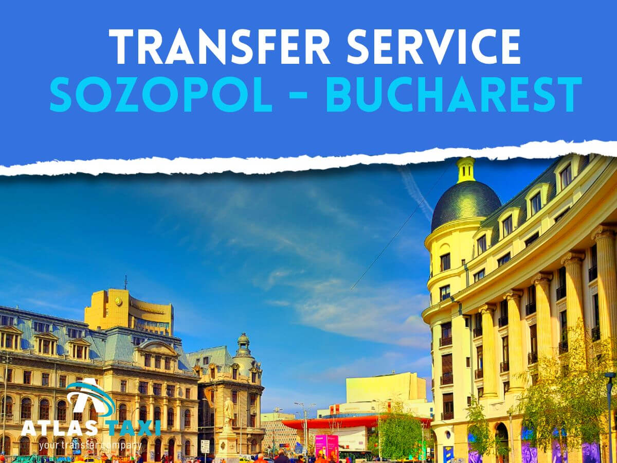 Taxi Transfer Service from Sozopol to Bucharest