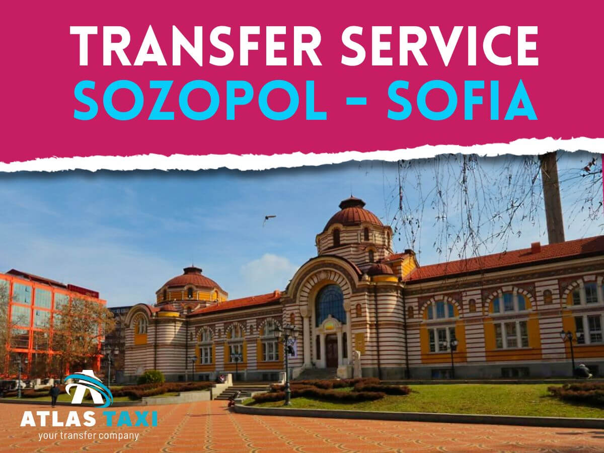 Taxi from Sozopol to Sofia Private Transfer