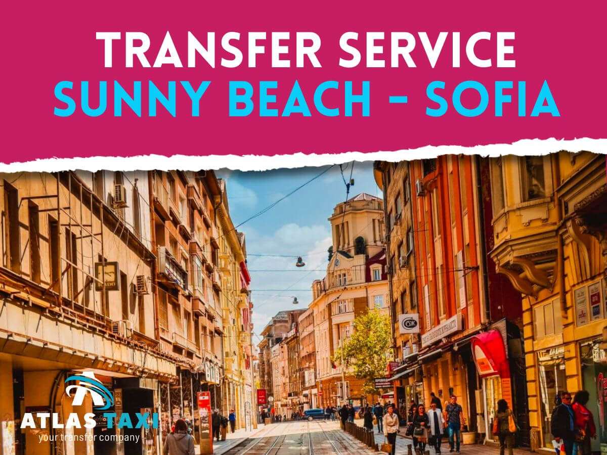Taxi Transfer Service from Sunny Beach to Sofia