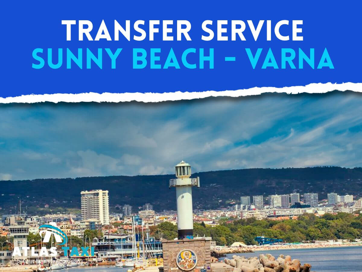Taxi Transfer Service from Sunny Beach to Varna