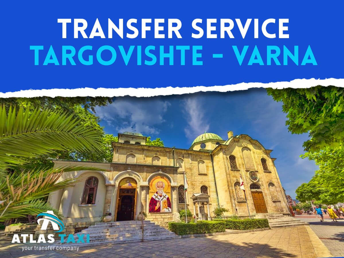 Taxi Transfer Service from Targovishte to Varna