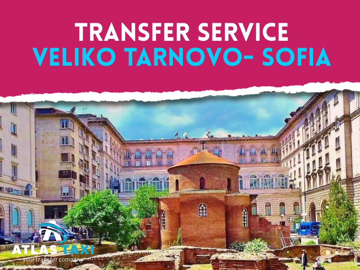 Taxi Transfer Service from Veliko Tarnovo to Sofia