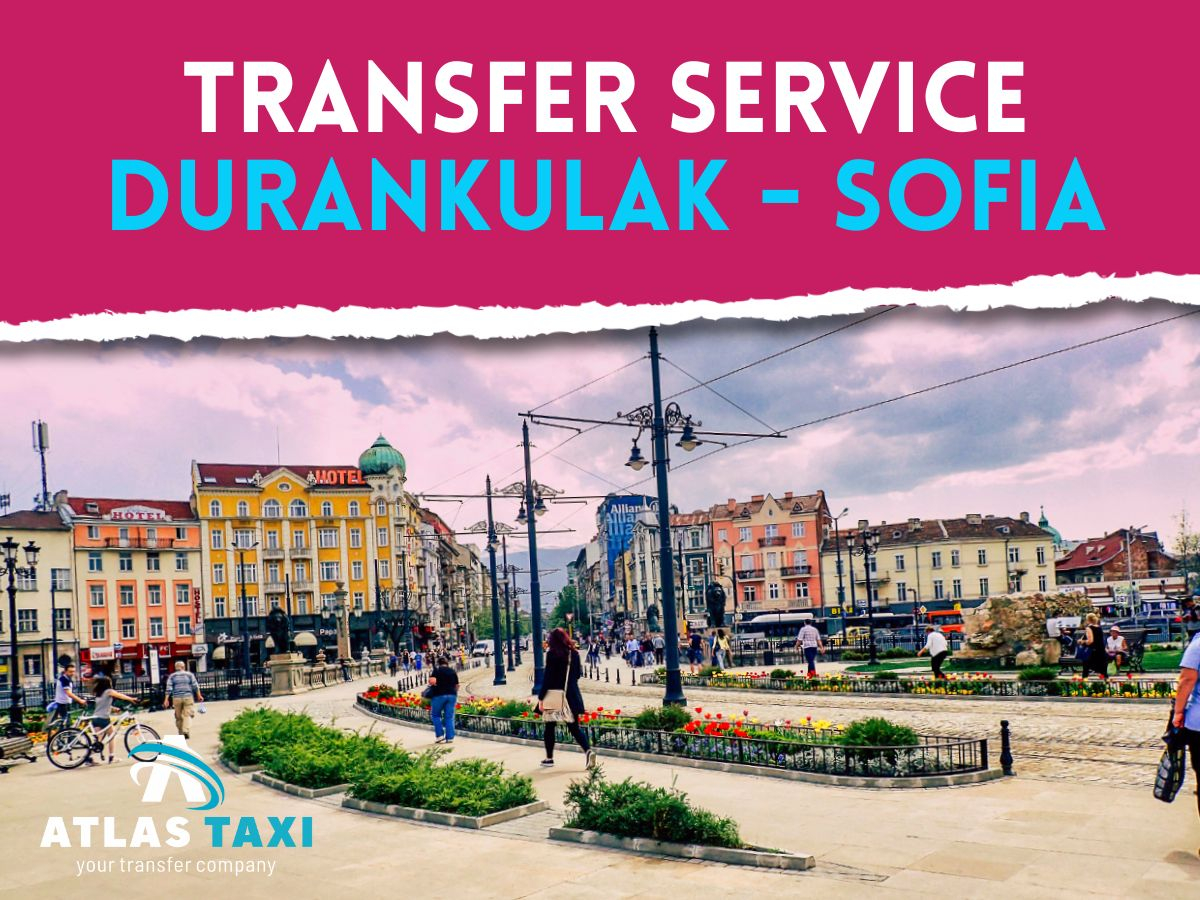 Taxi from Durankulak to Sofia Private Transfer